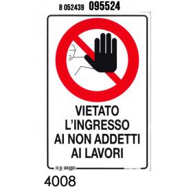 TARGHETTA VIETATO L'INGRESSO 20*30C